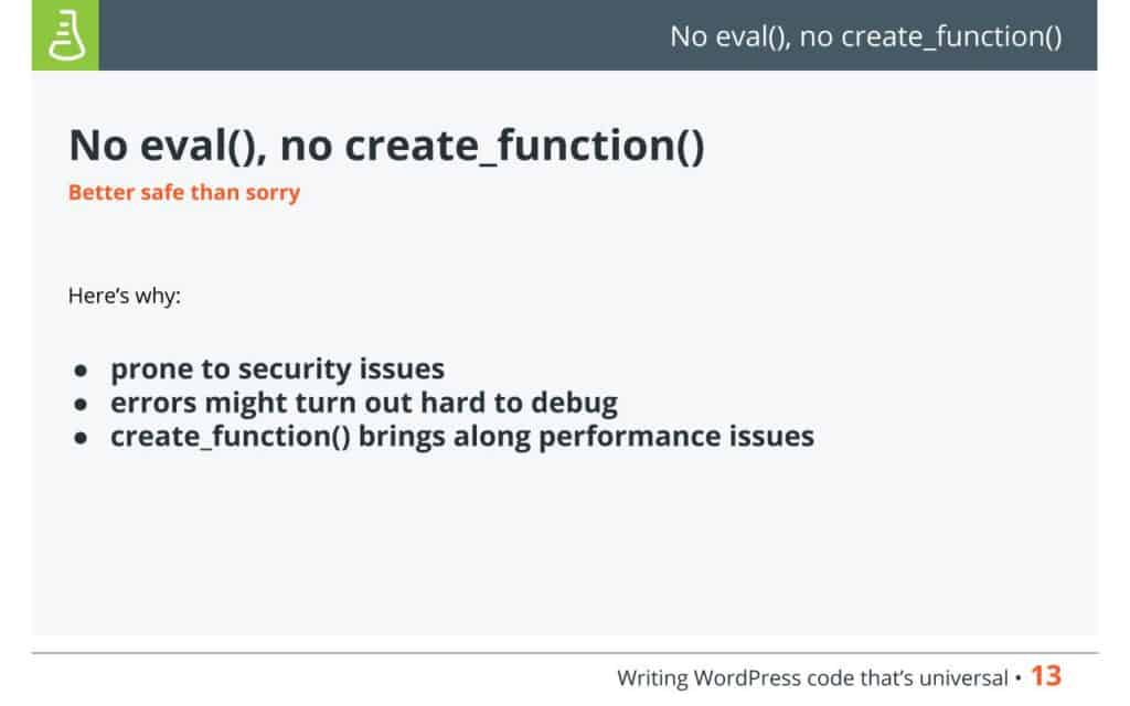 Better safe - No eval(), no create_function()