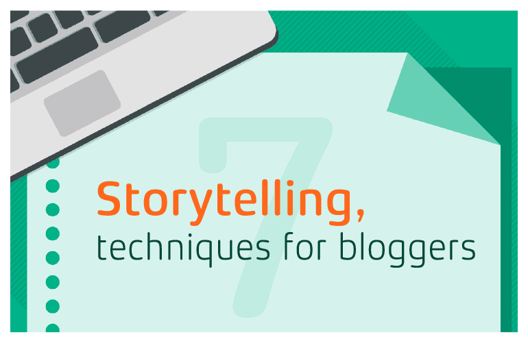 Storytelling, techniques for bloggers