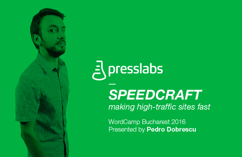 Speedcraft: making high-traffic sites fast