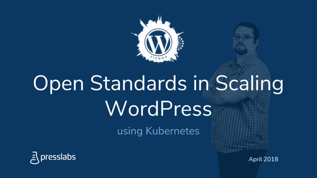 Open Standards in Scaling WordPress