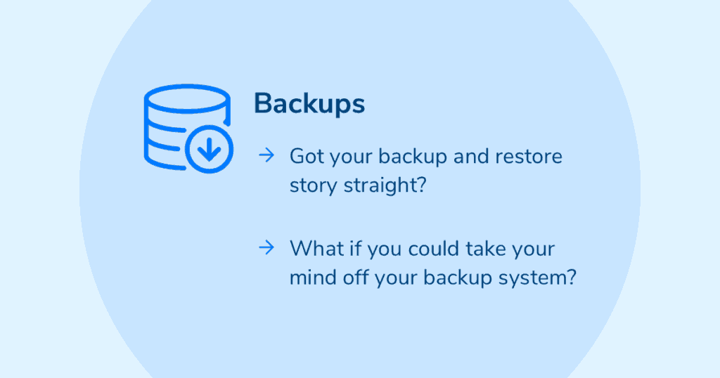 Got your backup and restore story straight?